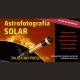 Astrofotografía solar (H-alfa) NO PRESENCIAL
